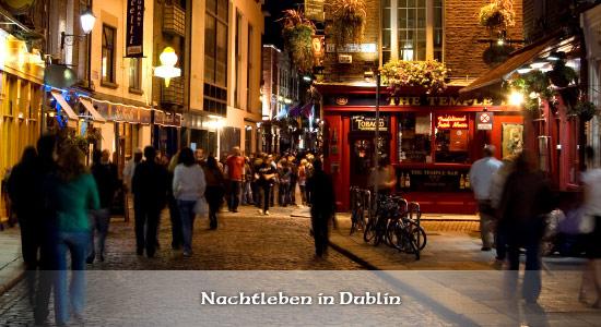 Das Nachtleben in Dublin